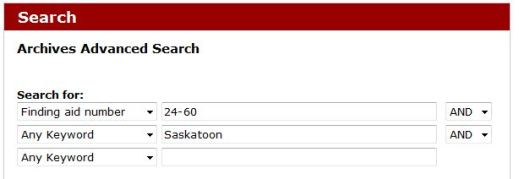 Screen capture of the Archives Advanced Search box, indicating a finding aid number (24-60) and the keyword (Saskatoon).