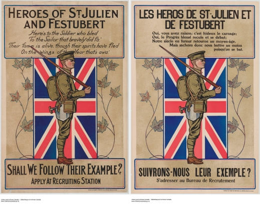 Image of two posters side by side, one in English and one in French. The imagery shows a soldier standing sideways, in front of the Union Jack, with a rifle balanced on his shoulder. He is wearing the uniform and equipment of the 1915 Canadian soldier: Ross rifle, pack, cap, puttees, and MacAdam shield-shovel (also known as the Hughes shovel).
