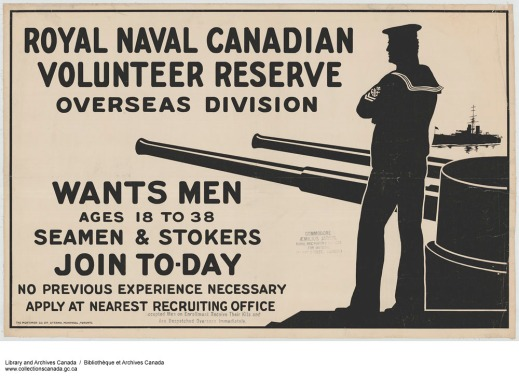 A black-and-white recruitment poster showing the silhouette of a sailor with ship's guns and the following words: Royal Naval Canadian Volunteer Reserve – Overseas Division wants men ages 18 to 38, seamen & stokers. Join today. No previous experience necessary. Apply at nearest recruiting office.