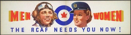 A coloured poster showing the faces of a male and a female member of the Royal Canadian Air Force. The man wears an aviator's hat and goggles and the woman wears a blue cap with a visor. A medallion consisting of a blue circle with a red maple leaf in the centre is situated between the man and the woman.