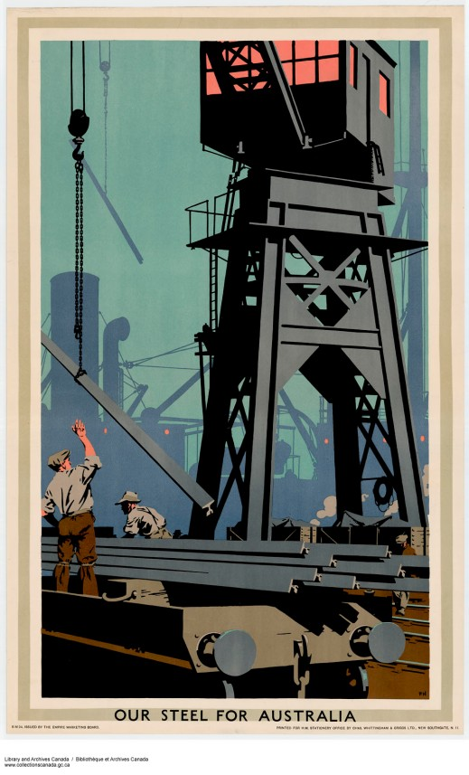 """Colour print of a metal crane and two men loading a trailer, with the caption """"Our Steel for Australia"""""""