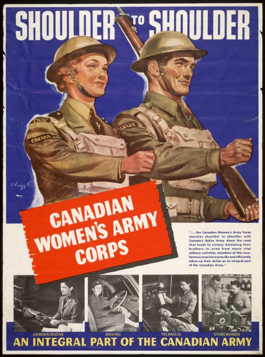 A coloured poster showing a female and a male member of the Canadian Army striding forward in unison. The figures wear helmets, uniforms, and carry gas mask bags around their necks. The male soldier carries a rifle on his left shoulder. At the bottom of the poster are four small black-and-white photos of women performing different jobs in the army.