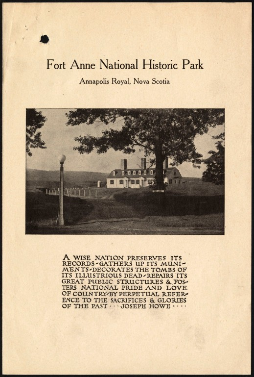 The front page of this Fort Anne National Historic Park leaflet has a photo of the park showing the guard house behind a tree and the fort walls in the distance, along with a quote from Joseph Howe written underneath.