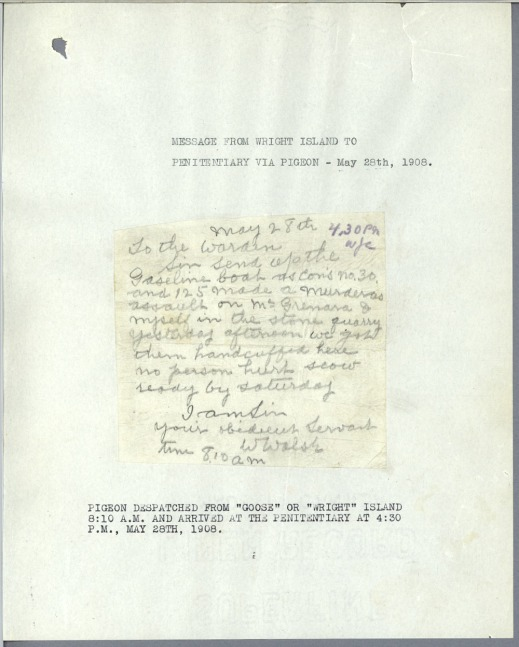 "A handwritten note glued onto a typed page with a description of the note's content and titled, ""Message from Wright Island to the Penitentiary via Pigeon – May 28th, 1908."""