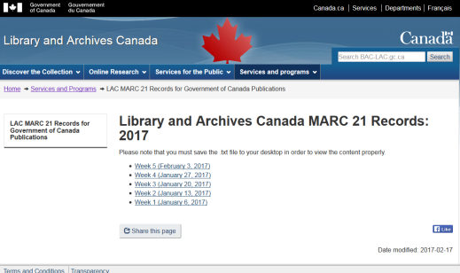 "Screenshot of web page with the title: ""Library and Archives Canada MARC 21 Records: 2017"" and underneath are links for each week, e.g. Week 1 (January 6, 2017), Week 2 (January 13, 2017), etc."