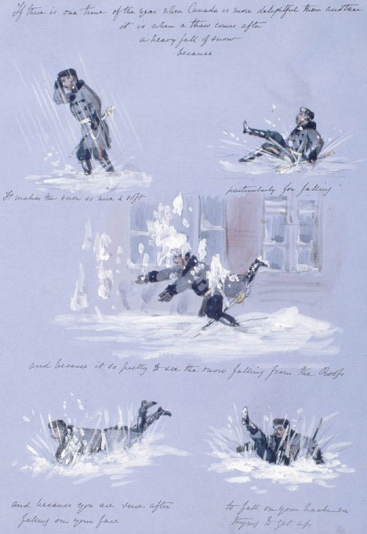 "A series of vignettes against a blue background depicting a male figure walking through soft snow, falling in various positions, or getting hit by snow. A running line of text describes each image: ""If there is one time of the year when Canada is more delightful that another / it is when a thaw comes after / a heavy fall of snow / because / It makes the snow so nice & soft. / particularly for falling / and because it (sic) so pretty to see the snow falling from the Roofs. / and because you are sure after / falling on your face / to fall on your back in / trying to get up."""