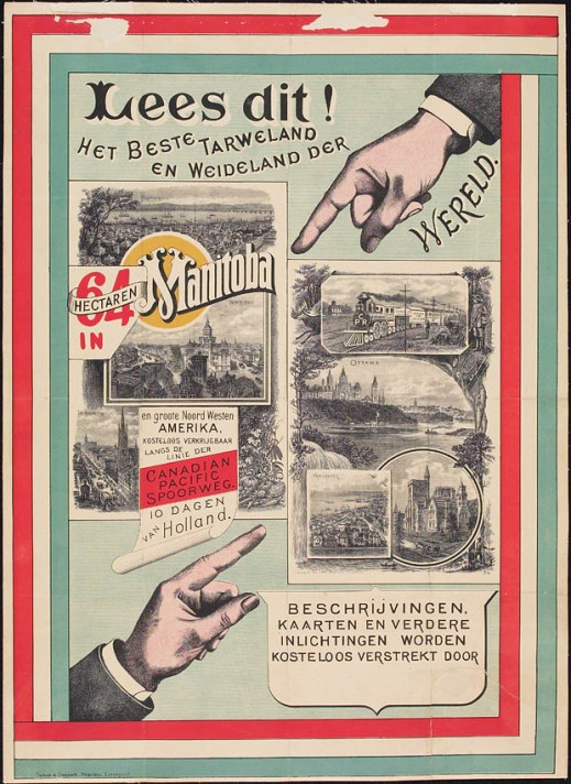 A colour poster showing giant hands pointing to little vignettes of the different cities in Canada: Montréal, Ottawa, Toronto, Winnipeg and Vancouver against a light green background bordered by green and red stripes. The text is in Dutch and advertises the available land and the length of the journey by boat (10 days from Holland).