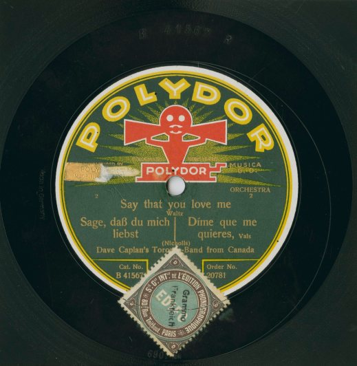 "The Polydor release of ""Say That You Love Me"" by Dave Caplan's Toronto Band, 1926 (AMICUS 45168371)"
