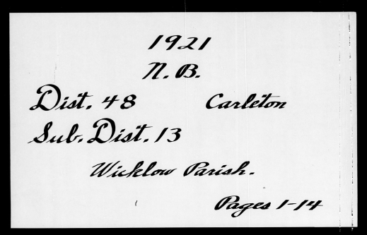 A handwritten title page in black ink, which reads: 1921, N.B. Dist. 48 Carleton, Sub. Dist. 13, Wicklow Parish. Pages 1–14.