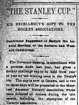 "A grainy newspaper clipping of an article with the headline ""'The Stanley Cup.' His Excellency's gift to the hockey associations."""