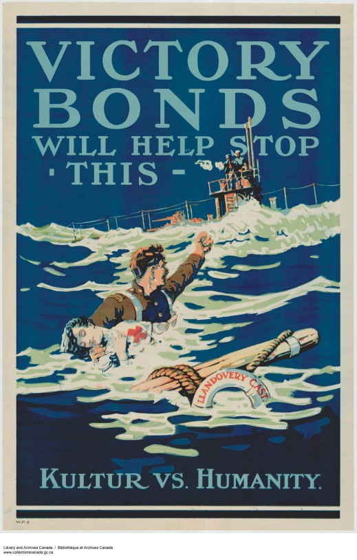 "A colour poster depicting a soldier in service dress with ""Canada"" shoulder titles, holding an unconscious nursing sister in the water. She is wearing an apron with a large red cross emblazoned on it. He is shaking his fist in anger at a German submarine, with German sailors who appear to be shooting in other directions. A life ring marked ""Llandovery Castle"" floats nearby. The words ""VICTORY BONDS WILL HELP STOP THIS"" are written at the top, and at the bottom, ""KULTUR VS. HUMANITY."""