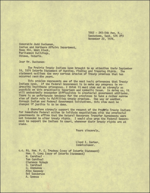 A typed letter, dated November 22, 1974, from Indian Claims Commissioner Lloyd I. Barber to Deputy Minister of Indian Affairs and Northern Development Judd Buchanan, calling for the federal government's affirmation and support of Indigenous treaty rights in view of provincial violations.