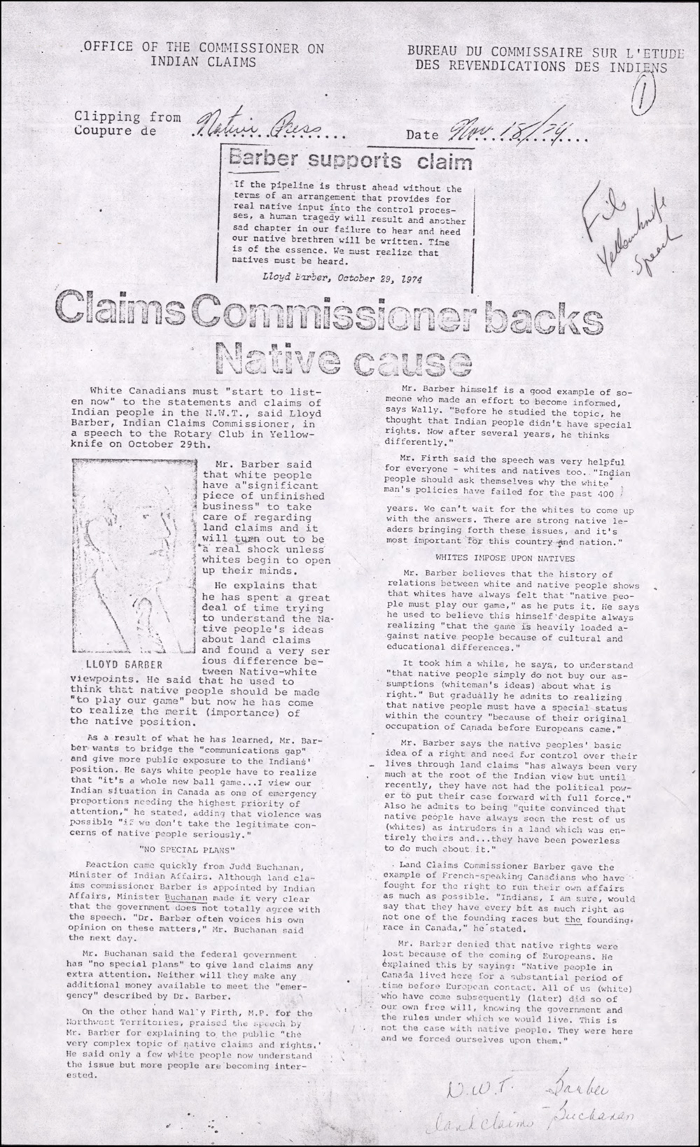 A newspaper clipping from Native Press, November 18, 1974, on Commissioner Lloyd Barber's speech in Yellowknife, which characterizes the government's assimilative approach to Indigenous status as insufficient and dangerous to pursue.