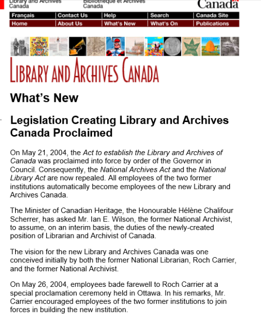 "Screenshot of LAC website with ""Library and Archives Canada"" written in red at the top followed by the headline ""What's New? Legislation Creating Library and Archives Canada proclaimed."""