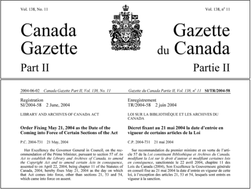"Black and white page from the Canada Gazette Part two, Registration S1/2004-58, 2 June 2004, Library and Archives of Canada Act. ""Order Fixing May 21, 2004 as the Date of the Certain Sections of the Act"" is written in bold"
