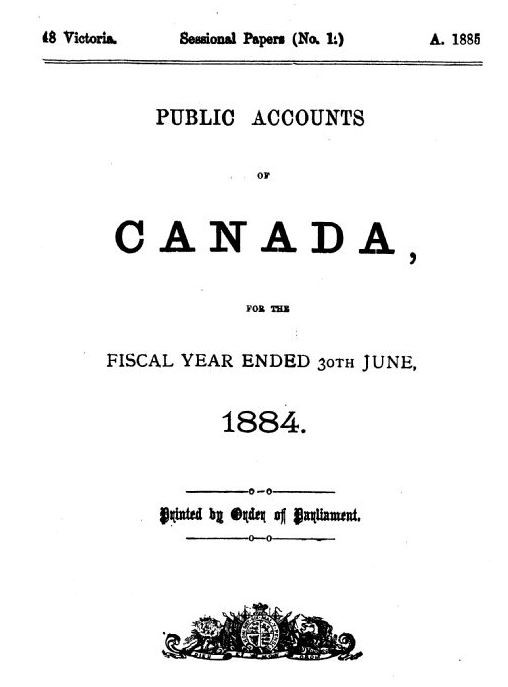 "The cover page from Sessional Papers of the Dominion of Canada with the title ""Public Accounts of Canada, for the Fiscal Year ended 30th June, 1884."""
