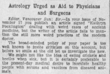 """A newspaper clipping of a letter to the editor of the Vancouver Sun, November 27, 1930. The title reads, """"Astrology Urged as Aid to Physicians and Surgeons."""""""